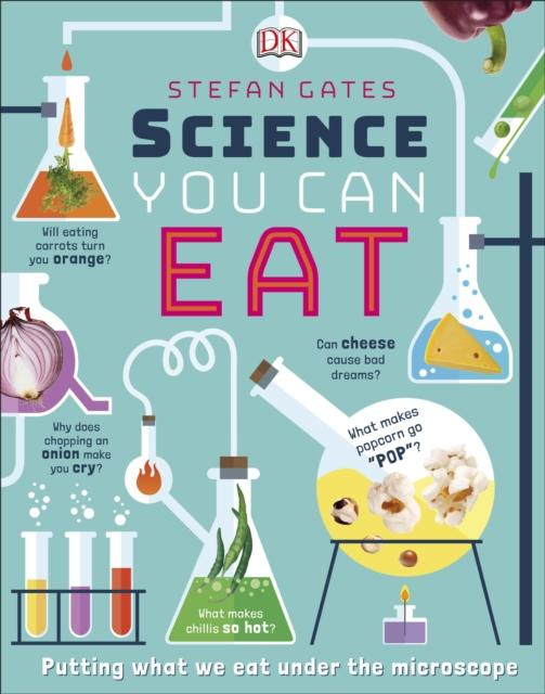 Popular Titles - Science You Can Eat : Putting What We Eat Under The Microscope