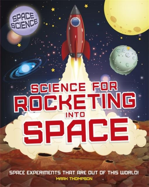 Popular Titles - Space Science: STEM In Space: Science For Rocketing Into Space