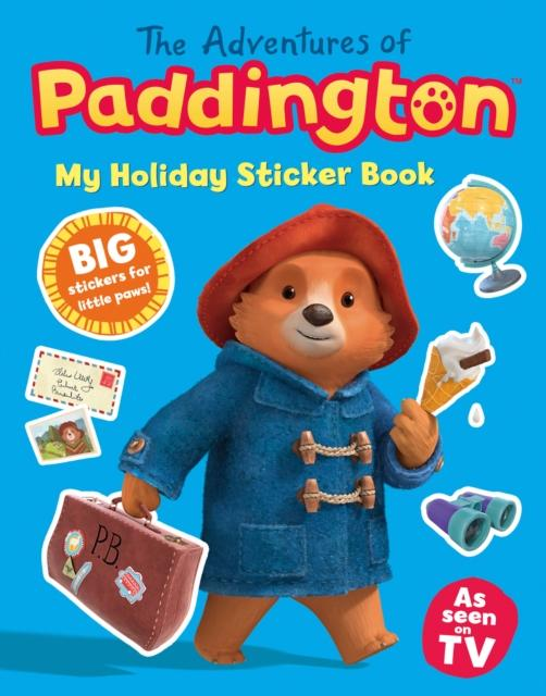 Popular Titles - The Adventures Of Paddington: My Holiday Sticker Book