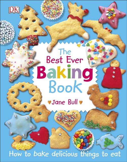 Popular Titles - The Best Ever Baking Book : How To Bake Delicious Things To Eat