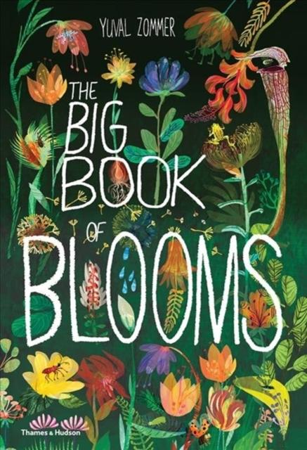 The Big Book of Blooms Popular Titles Thames & Hudson Ltd