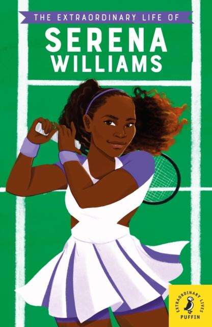 Popular Titles - The Extraordinary Life Of Serena Williams