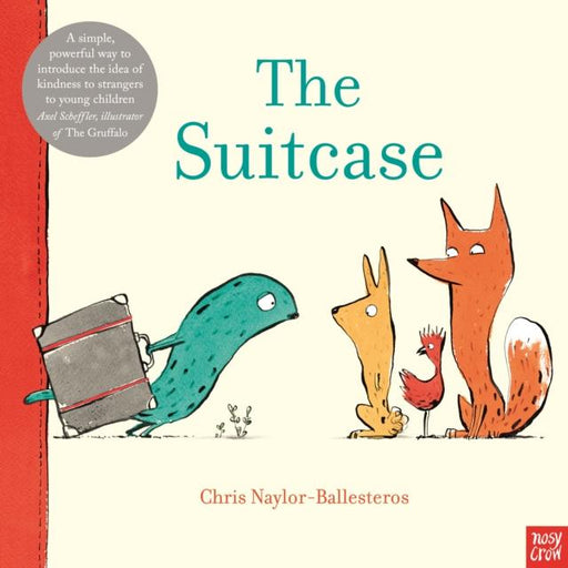 The Suitcase Popular Titles Nosy Crow Ltd