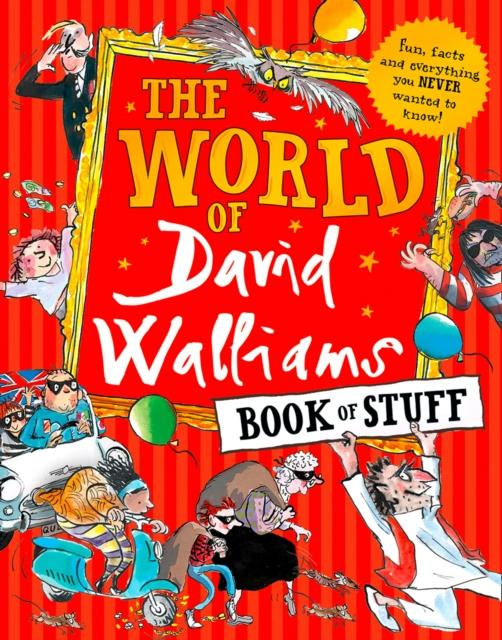 Popular Titles - The World Of David Walliams Book Of Stuff : Fun, Facts And Everything You Never Wanted To Know
