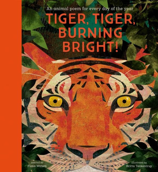 Popular Titles - Tiger, Tiger, Burning Bright! - An Animal Poem For Every Day Of The Year : National Trust