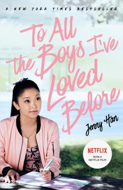 Popular Titles - To All The Boys I've Loved Before: FILM TIE IN EDITION