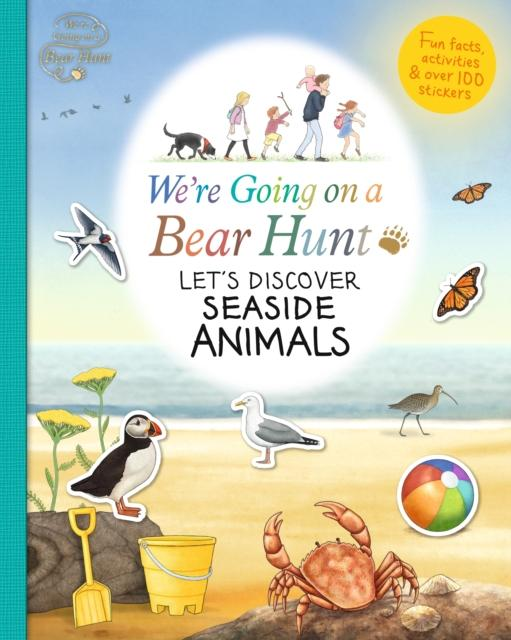 We're Going on a Bear Hunt: Let's Discover Seaside Animals Popular Titles Walker Books Ltd