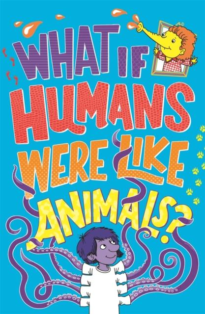 Popular Titles - What If Humans Were Like Animals?