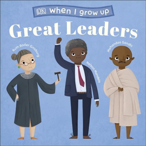 Popular Titles - When I Grow Up - Great Leaders : Kids Like You That Became Inspiring Leaders