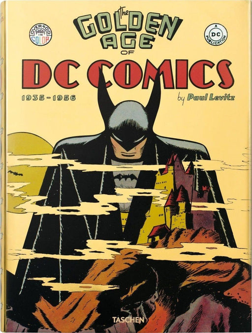 The Golden Age of DC Comics By Paul Levitz - Books2Door