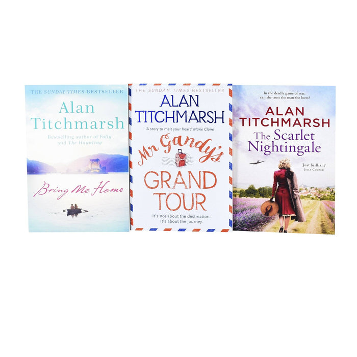 Young Adult - Alan Titchmarsh 3 Books Collection Set (The Scarlet Nightingale, Bring Me Home & Mr Gandy's Grand Tour) - Fiction - Paperback