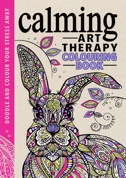 Calming Art Therapy Colouring Book (Paperback) - Michael O' Mara - Books2Door