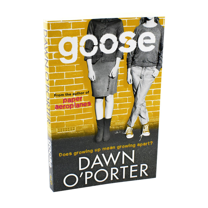 Young Adult - Goose - Dawn O Porter - Young Adult - Paperback
