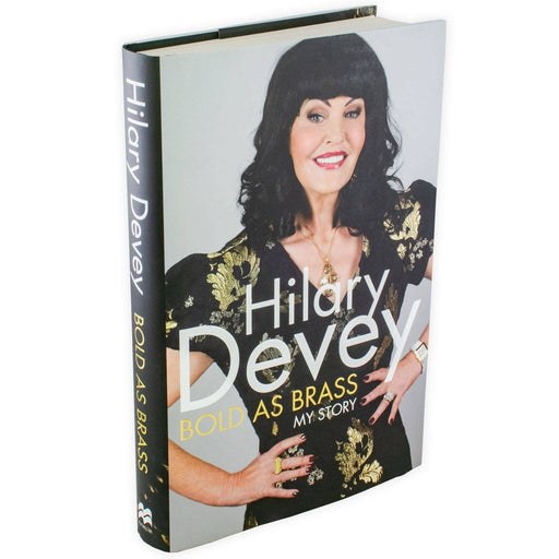 Hilary Devey Bold as Brass: My Story - Hardback - Hilary Devey - Books2Door