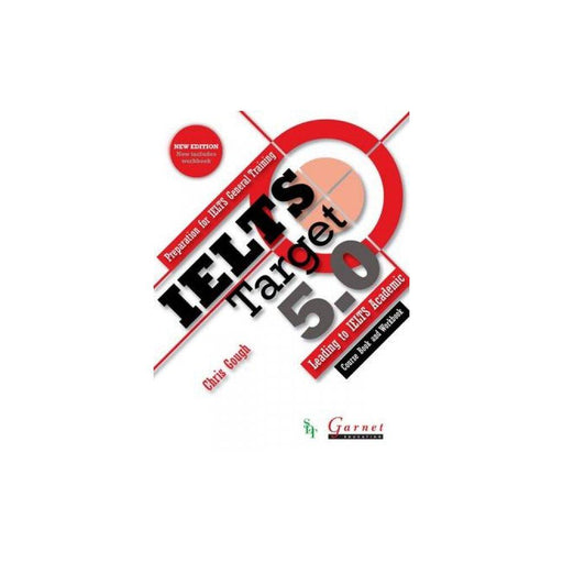 IELTS Target 5.0 Course Book and Workbook and Audio DVD - Young Adult - Paperback by Chris Gough Young Adult Garnet Education