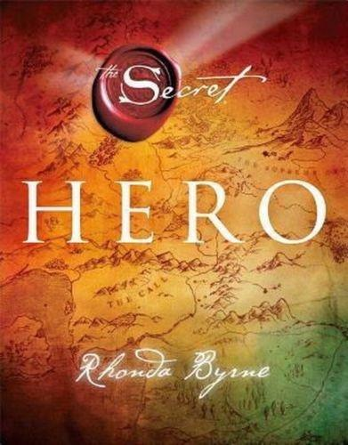 The Hero - Young Adult - Hardback - Rhonda Byrne - Books2Door