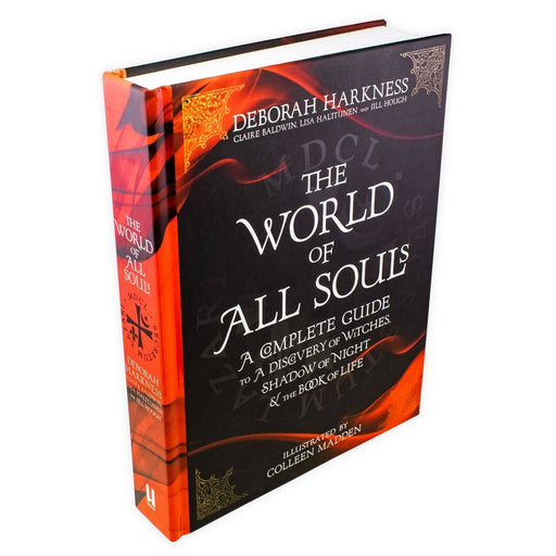 The World of All Souls: A Complete Guide to A Discovery of Witches, Shadow of Night & The Book of Life - Young Adult - Hardback - Deborah Harkness - Books2Door