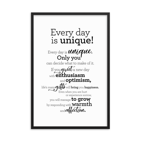 Every day is unique - Framed Poster / Hver dagur er einstakur - Plakat í ramma