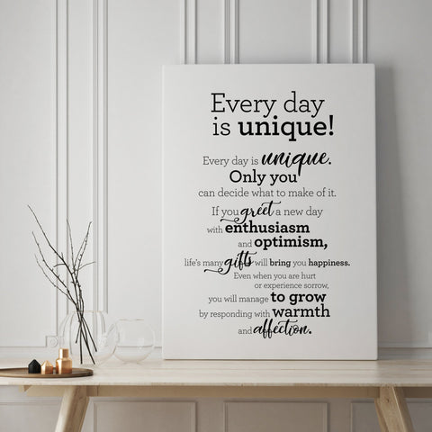 Every day is unique - Canvas / Hver dagur er einstakur - Strigi