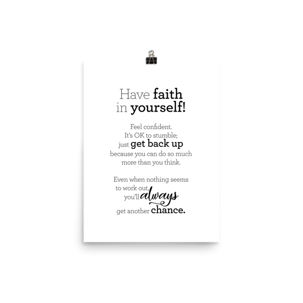 Have faith in yourself - Poster / Hafðu trú á þér! - Plakat