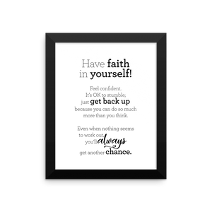 Have faith in yourself - Framed Poster / Hafðu trú á þér! - plakat í ramma