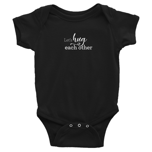 Let's hug each other - Infant Baby Rib Bodysuit