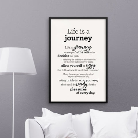 Life is a journey - Framed Poster