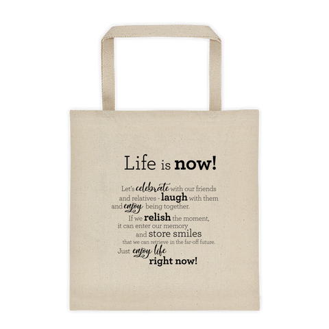 Life is now! - Tote bag / Lífið er núna - Taupoki
