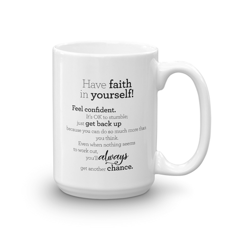 Have faith in yourself - Mug / Hafðu trú á þér! - kanna