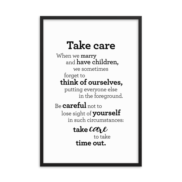 Take care - Framed Poster / Mundu - Plakat í ramma