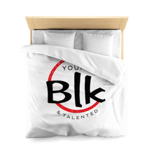 Load image into Gallery viewer, YB&T Microfiber Duvet Cover - Young Blk & Talented