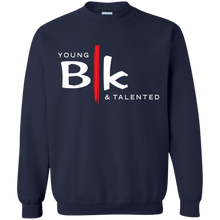 Load image into Gallery viewer, Young Blk & Talented Sweatshirt - Young Blk & Talented