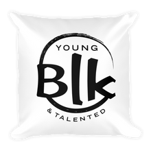 Load image into Gallery viewer, YB&T Blk Splash Pillow - Young Blk & Talented