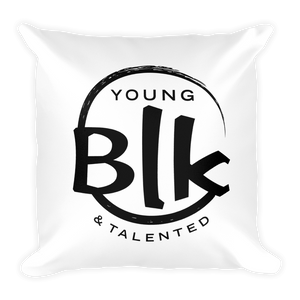 YB&T Blk Splash Pillow - Young Blk & Talented