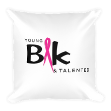 Load image into Gallery viewer, YB&T Breast Cancer Awareness Pillow - Young Blk & Talented