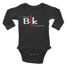 Load image into Gallery viewer, YB&T BLK Infant Long Sleeve Bodysuit - Young Blk & Talented