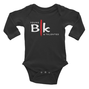 YB&T BLK Infant Long Sleeve Bodysuit - Young Blk & Talented