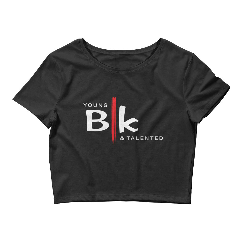 YB&T Women's Crop Tee - Young Blk & Talented
