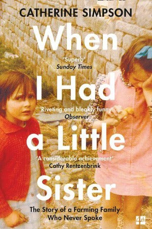 When I Had a Little Sister, by Catherine Simpson