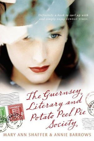 The Guernsey Literary and Potato Peel Pie Society, by Mary Ann Schaffer