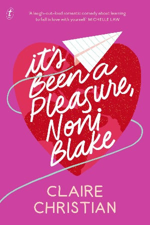 It's Been a Pleasure, Noni Blake', by Claire Christian
