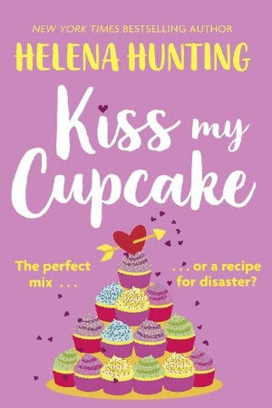 Kiss My Cupcake, by Helena Hunting