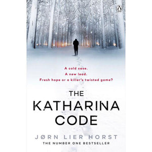 The Katharina Code, By Jorn Lier Horst