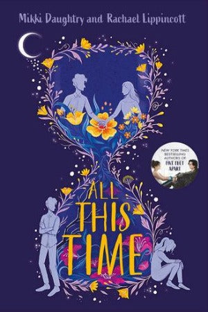 All This Time, by Mikki Daughtry & Rachael Lippincott