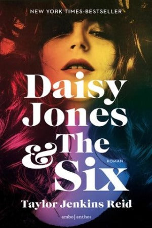 Daisy Jones & The Six, by Taylor Jenkins Reid