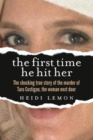 The First Time He Hit Her, by Heidi Lemon