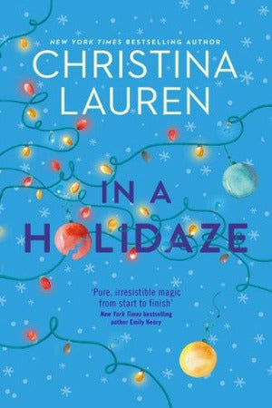 In a Holidaze, by Christina Lauren