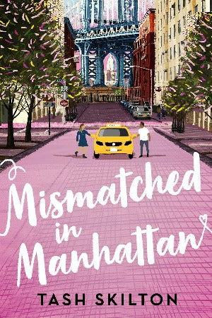 Mismatched in Manhattan, by Tash Skilton