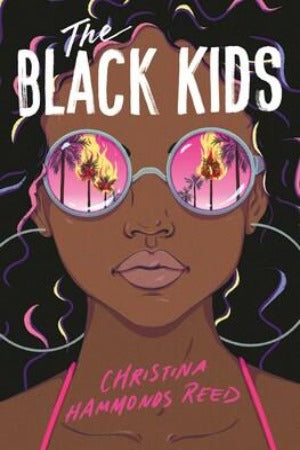 The Black Kids, by Christina Hammonds Reed