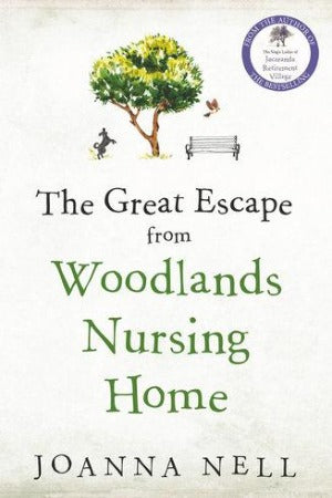 The Great Escape from Woodlands Nursing Home, by Joanna Nell